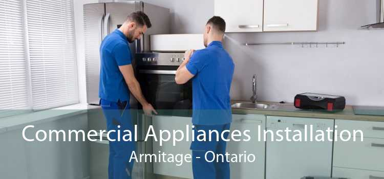 Commercial Appliances Installation Armitage - Ontario
