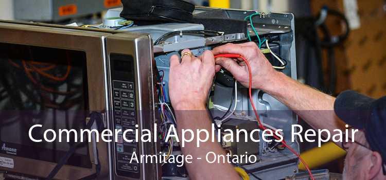 Commercial Appliances Repair Armitage - Ontario