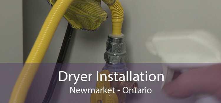 Dryer Installation Newmarket - Ontario
