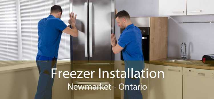 Freezer Installation Newmarket - Ontario