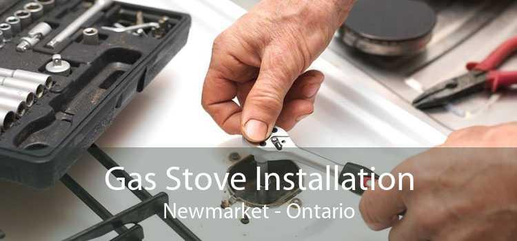 Gas Stove Installation Newmarket - Ontario
