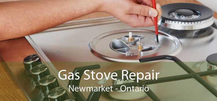 Gas Stove Repair Newmarket - Ontario