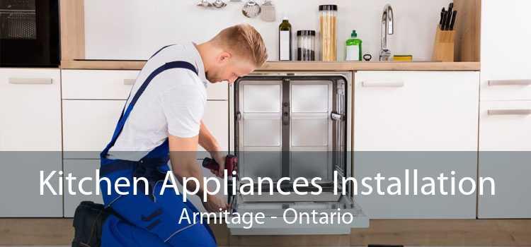 Kitchen Appliances Installation Armitage - Ontario