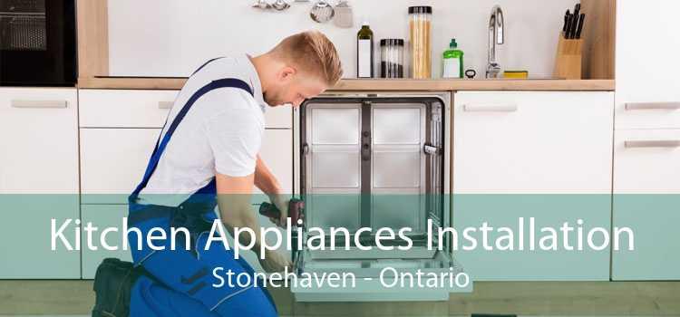 Kitchen Appliances Installation Stonehaven - Ontario