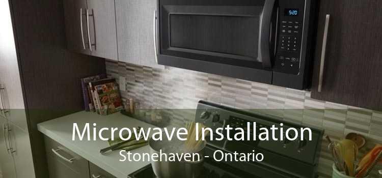 Microwave Installation Stonehaven - Ontario