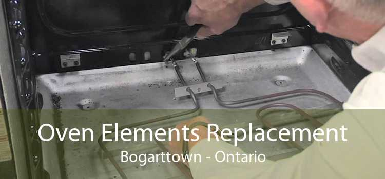 Oven Elements Replacement Bogarttown - Ontario