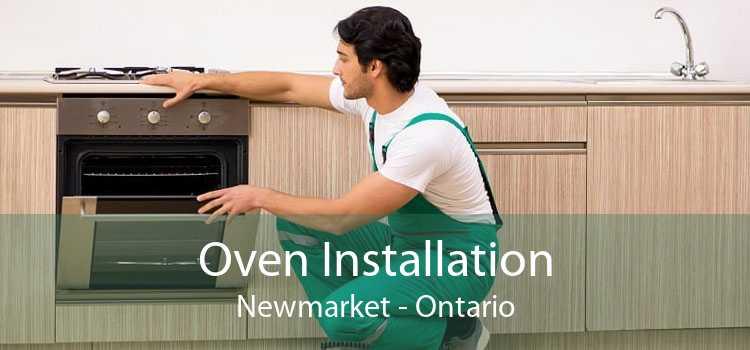 Oven Installation Newmarket - Ontario