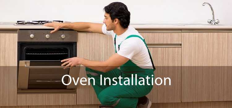 Oven Installation