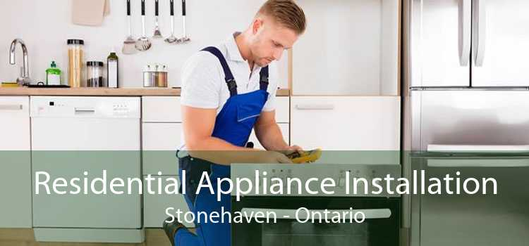 Residential Appliance Installation Stonehaven - Ontario