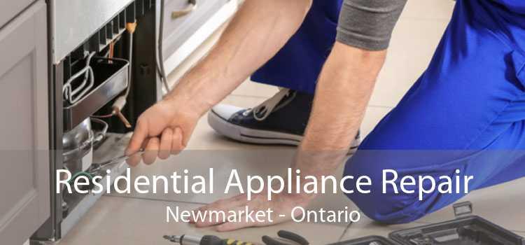Residential Appliance Repair Newmarket - Ontario