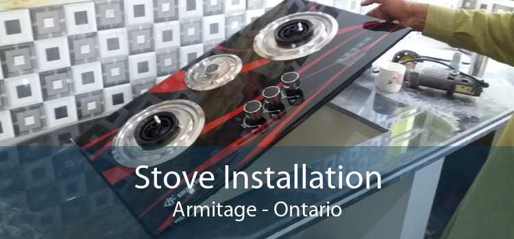Stove Installation Armitage - Ontario
