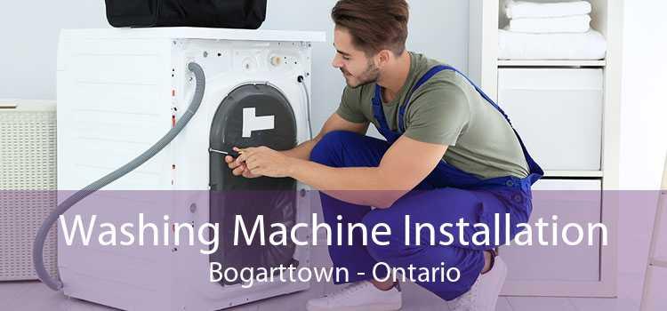Washing Machine Installation Bogarttown - Ontario