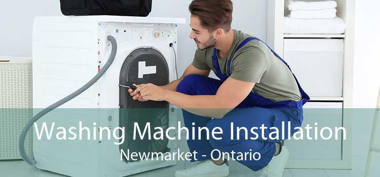 Washing Machine Installation Newmarket - Ontario